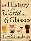A History of the World in 6 Glasses (MP3)